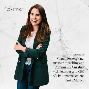 Virtual Networking, Business Coaching and Community Curating with Founder and CEO of Six Degrees Society, Emily Merrell