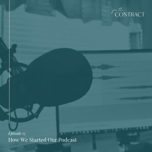 How We Started Our Podcast