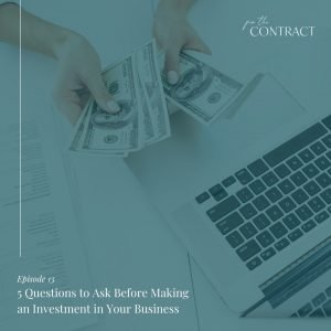 5 Questions to Ask Before Making an Investment in Your Business